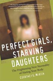 Perfect Girls, Starving Daughters by Courtney Martin image