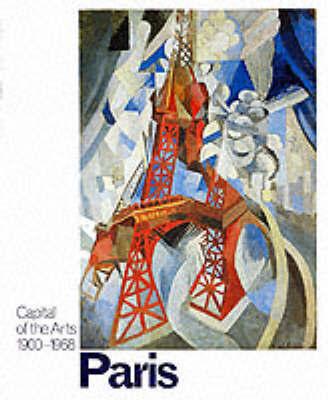 Paris: Capital of the Arts by Sarah Wilson