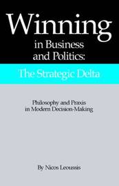 Winning in Business and Politics by Nicos Leoussis