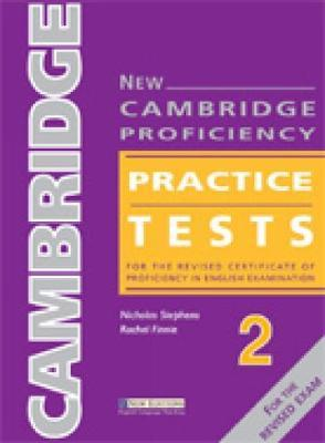 New Cambridge Proficiency Practice Tests 2 by Nicholas Stephens image