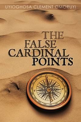 The False Cardinal Points by Uyioghosa Clement Omoruyi image