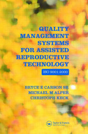Quality Management Systems for Assisted Reproductive Technology - ISO 9001:2000 by Bryce E Carson image