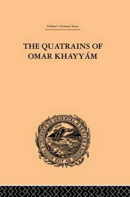 The Quatrains of Omar Khayyam by E.H. Whinfield