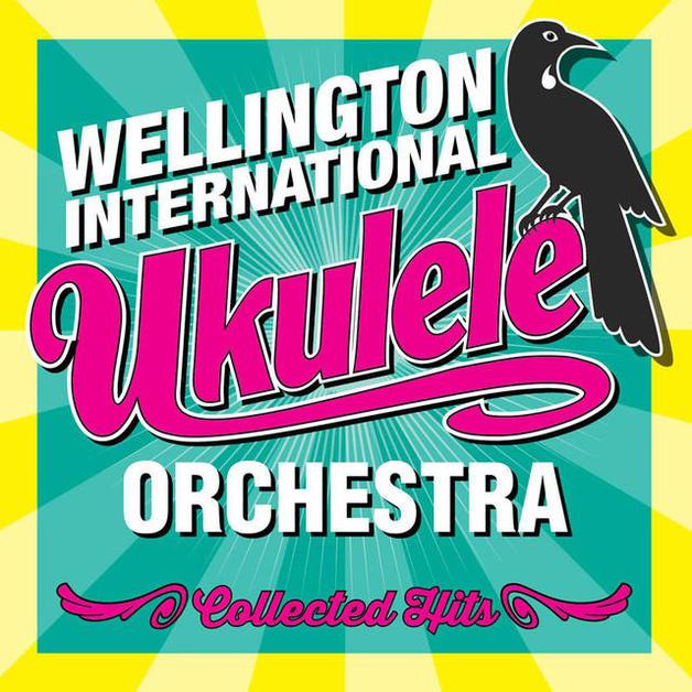 Collected Hits by Wellington International Ukulele Orchestra