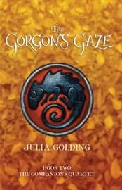 The Gorgon's Gaze by Julia Golding image