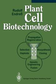 Plant Cell Biotechnology by Rudolf Endress