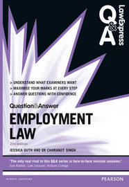 Law Express Question and Answer: Employment Law by Jessica Guth