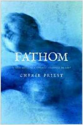 Fathom by Cherie Priest image
