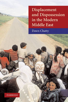 Displacement and Dispossession in the Modern Middle East by Dawn Chatty image