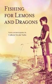 Fishing for Lemons and Dragons by Colleen Nicole Nolin image