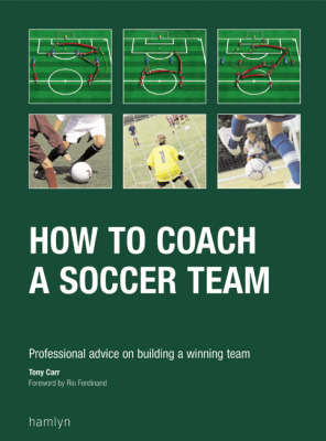 How to Coach a Soccer Team by Tony Carr image