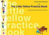 The Little Yellow Practice Book by Nancy Faber