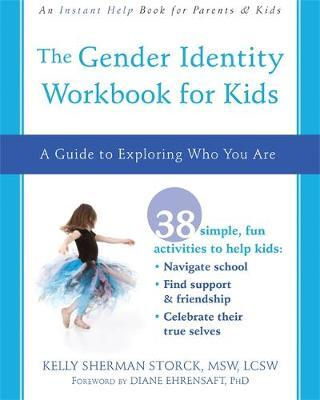 The Gender Identity Workbook for Kids by Kelly Storck image