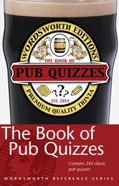 The Wordsworth Book of Pub Quizzes by David Rothwell