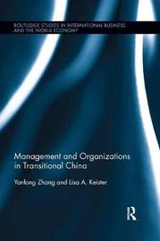 Management and Organizations in Transitional China by Yanlong Zhang