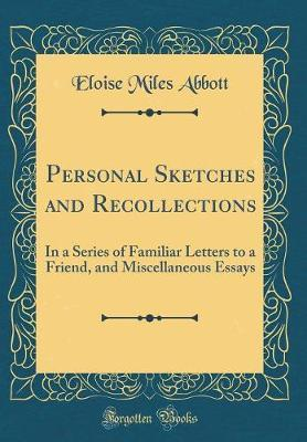 Personal Sketches and Recollections by Eloise Miles Abbott