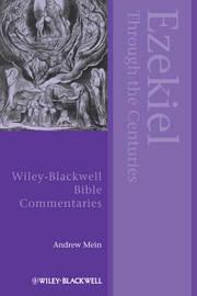 Ezekiel Through the Centuries by Andrew Mein