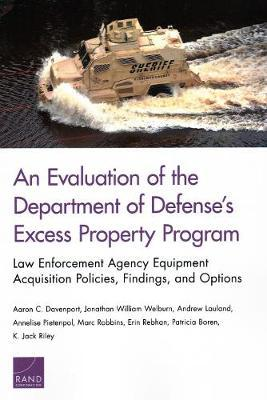 An Evaluation of the Department of Defense's Excess Property Program by Aaron C Davenport