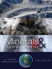 Minerals and Human Health by Larissa Dobrzhinetskaya