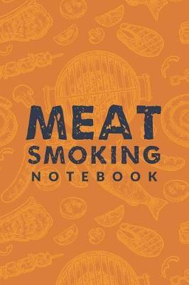 Meat Smoking Notebook by Bbq Pitmaster Journal image