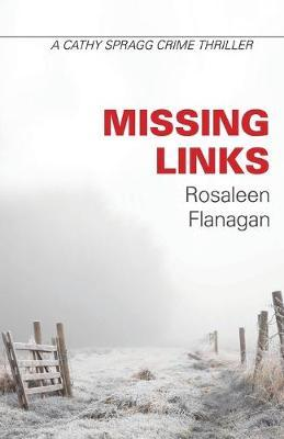 Missing Links by Rosaleen Flanagan