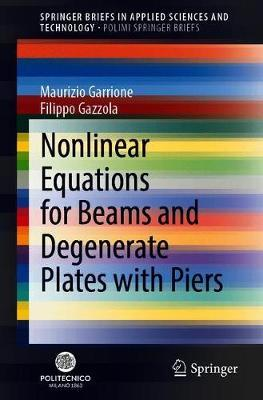 Nonlinear Equations for Beams and Degenerate Plates with Piers by Maurizio Garrione