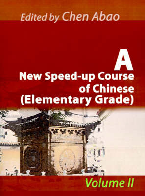 A New Speed-Up Course of Chinese (Elementary Grade) by Chen Abao image