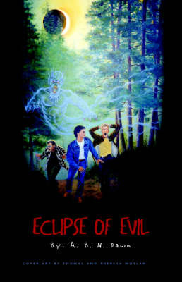 Eclipse of Evil by A. B. N. Dawn image