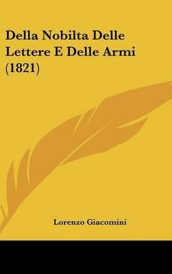 Della Nobilta Delle Lettere E Delle Armi (1821) by Lorenzo Giacomini image