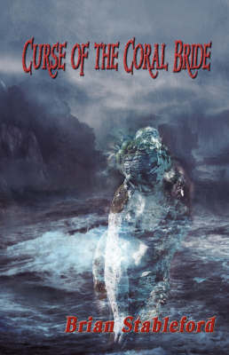 Curse of the Coral Bride by Brian Stableford