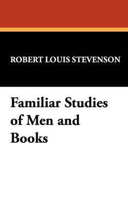 Familiar Studies of Men and Books by Robert Louis Stevenson image