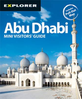 Abu Dhabi Mini Visitors' Guide by Explorer Publishing and Distribution image