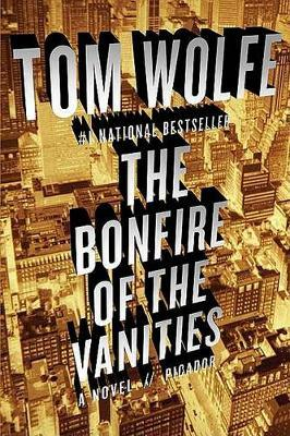 The Bonfire of the Vanities by Tom Wolfe image