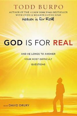 God Is for Real by Todd Burpo