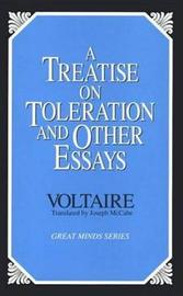 A Treatise On Toleration And Other Essays, A by Francois Voltaire image