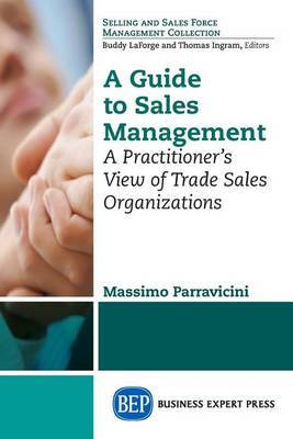 A Guide to Sales Management by Massimo Parravicini