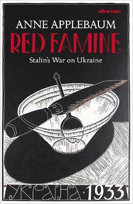 Red Famine by Anne Applebaum image