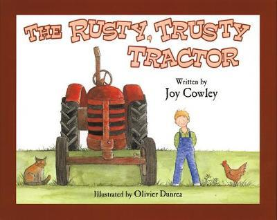 The Rusty, Trusty Tractor by Joy Cowley