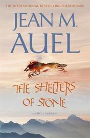 The Shelters of Stone (Earth's Children #5) by Jean M Auel