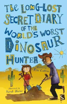The Long-Lost Secret Diary of the World's Worst Dinosaur Hunter by Tim Collins image