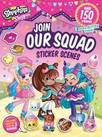Shoppies Join Our Squad: Sticker Scenes by Buzzpop