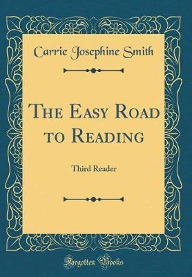 The Easy Road to Reading by Carrie Josephine Smith image