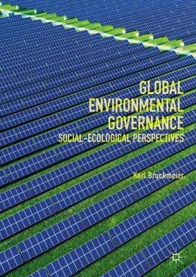 Global Environmental Governance by Karl Bruckmeier image