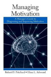 Managing Motivation by Robert Pritchard