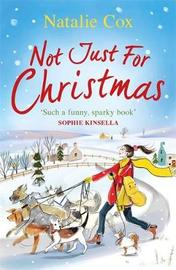Not Just for Christmas by Natalie Cox