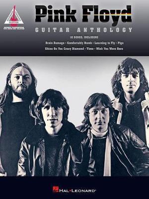 Pink Floyd - Guitar Anthology by Pink Floyd