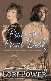 From the Front Desk by Lori Power