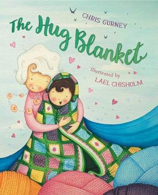 The Hug Blanket by Chris Gurney