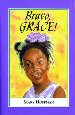 Bravo, Grace! by Mary Hoffman image