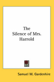 The Silence of Mrs. Harrold by Samuel M. Gardenhire image